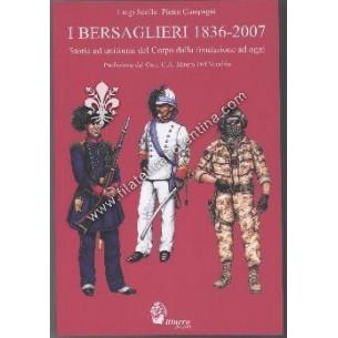 I Bersaglieri 1836 - 2007 -...
