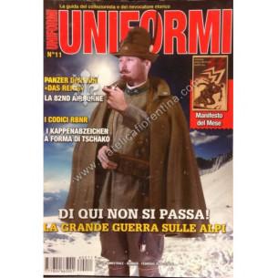 UNIFORMI N° 11 - Di qui non...